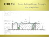 Green Building Design Concept & Integration (sequence unknown), IPRO 335 - Deliverables: IPRO 335 Midterm Presentation F09