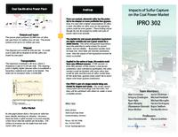 Impacts of Sulfur Capture Technology in Coal Power Plants (sequence unknown), IPRO 302 - Deliverables: IPRO 302 Brochure F09