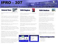 Intermodal Container Transport (Semester Unknown) IPRO 307: Intermodal Container Transport IPRO 307 Poster2 F08