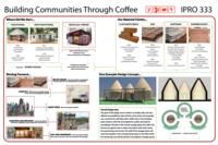Crop to Cup Coffee: Building Communities through Coffee (Semester 2) IPRO 333: BuildingComunitiesThroughCoffeeIPRO333Poster2F10