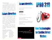 New Technologies For Cardiac Arrest Patients (Semester Unknown) IPRO 319: NewTechnologiesForCardiacArrestIPRO319AbstractSp10_redacted