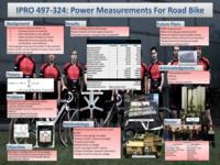 Power Measurement for Road Bicycles: Towards a Universal Solution (Semester Unknown) IPRO 324: Power Measurements for Road Bikes IPRO 324 Poster2 F08