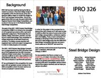 Steel Bridge Competition Design and Business Planning (Semester Unknown) IPRO 326: Steel Bridge Competition Design IPRO 326 Brochure F08