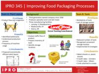 Improving Food Packaging Processes Using Process Mapping Techniques (Semester Unknown) IPRO 345: ImprovingFoodPackagingProcessesIPRO345PosterSp10