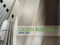 Green Building (Semester Unknown) IPRO 335: GreenArtStudioIPRO335MidTermPresentationSp09