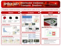 Intermodal Container System Solution (Semester Unknown) IPRO 307: IntermodalContainerSystemSolutionsForTheChicagoAreaIPRO307PosterF09