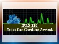 New Technologies for Cardiac Arrest Victims (Semester Unknown) IPRO 319: NewTechnologiesForCardiacArrestVictimsIPRO319MidTermPresentationF09
