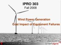 Operational Considerations in Wind Power Generation (Semester Unknown) IPRO 303: Operational Considerations in Wind Power Generation IPRO 303 Final Presentation F08