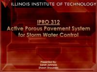 Porous Pavement/Hydro-gel System for Storm Water Management (Semester Unknown) IPRO 312: Porous Pavement Hydro-gel System for Storm Water Management IPRO 312 MidTerm Presentation Sp08