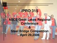 AISC Steel Bridge Competition (semester?), IPRO 315: AISC Steel Bridge IPRO 315 IPRO Day Presentation Sp06