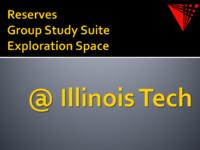 Reserves Group Study and Exploration Space